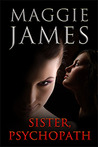 Sister, Psychopath