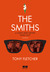 The Smiths: A Light That Never Goes Out - A Biografia