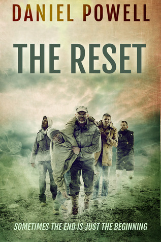 The Reset by Daniel Powell
