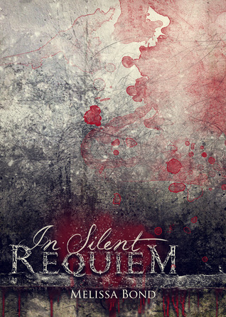 In Silent Requiem by Melissa Bond