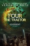 The Traitor (Divergent 0.4)