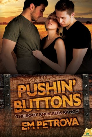 Pushin' Buttons (Boot Knockers, #1)