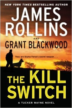 The Kill Switch (Tucker Wayne, #1)