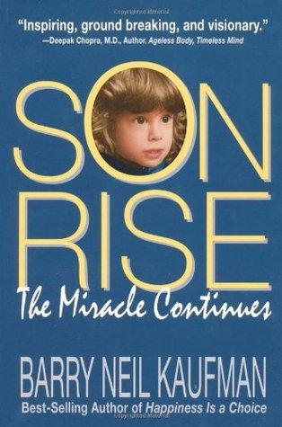 Son Rise  by  Barry Neil Kaufman