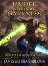 Under the Shadow of Darkness (Apprentice Series, #1)