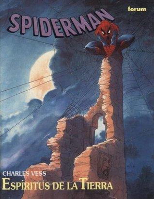 Spiderman: Espíritus de la Tierra (Novelas Gráficas Marvel: Spider-Man)  by  Charles Vess