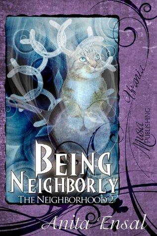 Being Neighborly Anita Ensal