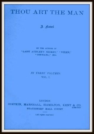 Thou Art the Man V1  by  Mary Elizabeth Braddon