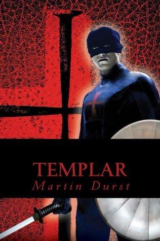 Templar  by  Martin Gene Durst