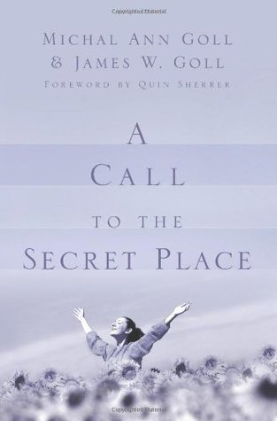 A Call to the Secret Place  by  Michal Ann Goll