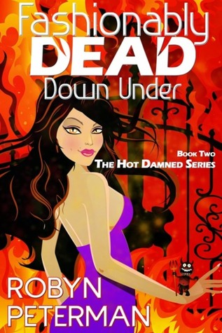 Fashionably Dead Down Under (Hot Damned #2)  - Robyn Peterman