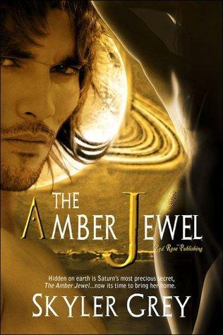 The Amber Jewel  by  Skyler Grey