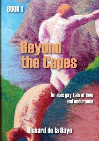 Beyond the Capes Book 1  by  Richard de la Haye