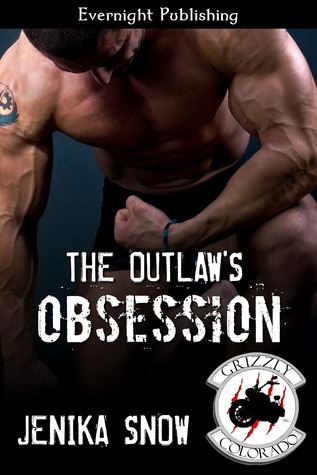 The Outlaws Obsession The Grizzly MC 1