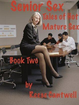 Senior Sex: Book Two