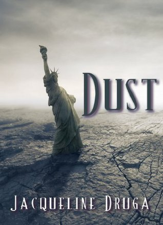 Dust - Jacqueline Druga