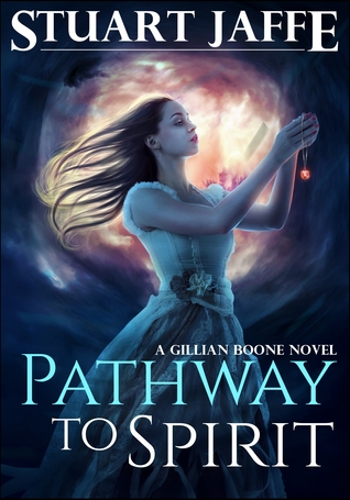 Pathway to Spirit (Gillian Boone, #2)
