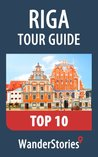 Riga Stories TOP10 sites and their WanderStories: legends history life