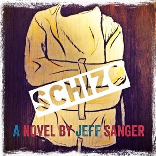 Schizo  by  Jeff Sanger