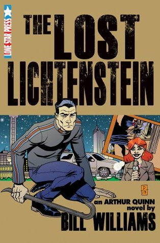 The Lost Lichtenstein (The Arthur Quinn Mysteries, #3) Bill   Williams