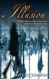 Illusion (The Narcissism Novels)