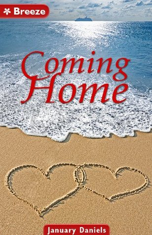 Coming home  by  January Daniels