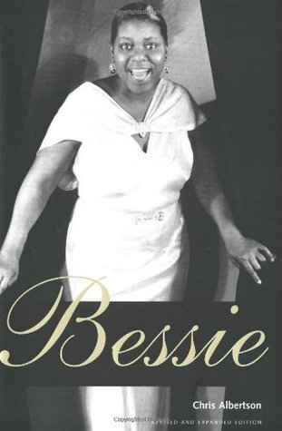 Bessie: Revised And Expanded Edition Chris Albertson