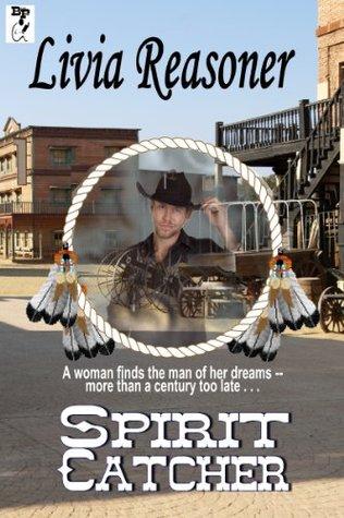 Spirit Catcher Livia Reasoner