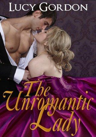 The Unromantic Lady Lucy Gordon