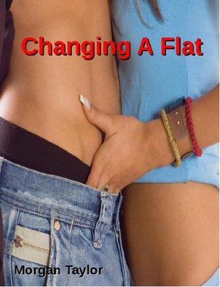 Changing a Flat Morgan Taylor