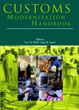 Customs Modernization Handbook  by  Luc De Wulf