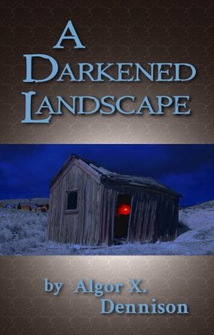 A Darkened Landscape