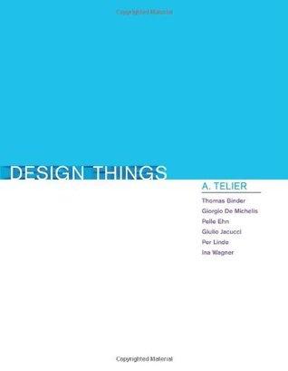 Design Things  by  Thomas Binder