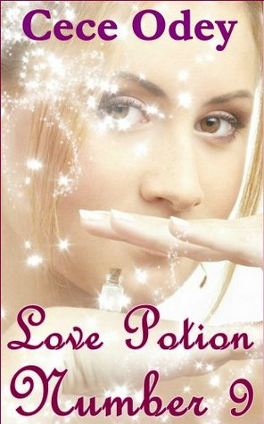 Love Potion Number 9  by  Cece Odey