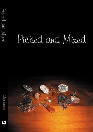 Picked and Mixed  by  Irene Hogg