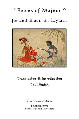 Poems Of Majnun... For And About His Layla Qays Majnun