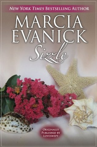 Sizzle  by  Marcia Evanick