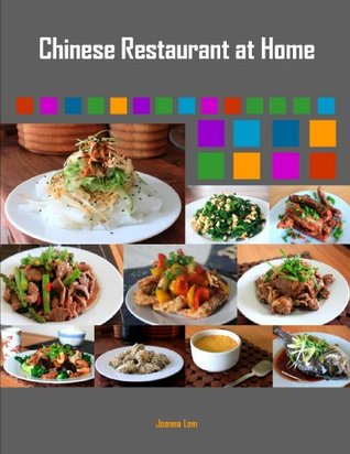 Chinese Restaurant At Home (1)  by  Joanna Lam