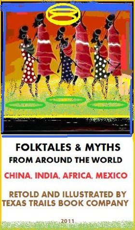 The Great Book Of Folktales From Around The World Evelyn Gill Hilton