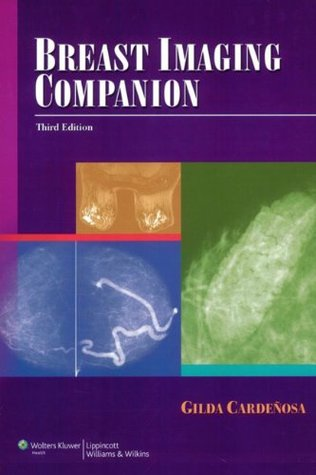 Breast Imaging Companion (Imaging Companion Series)  by  Gilda Cardenosa