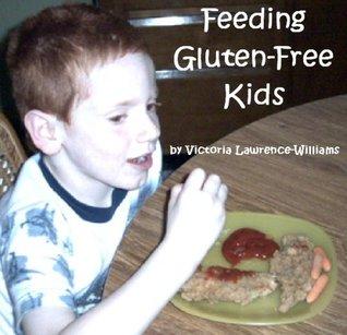 Feeding Gluten-Free Kids Victoria Lawrence-Williams