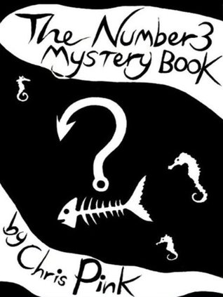 The Number 3 Mystery Book Chris Pink