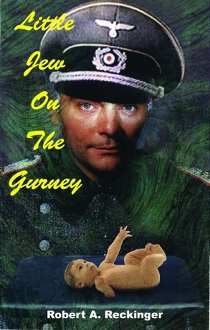 Little Jew on the Gurney (1)  by  Robert A. Reckinger