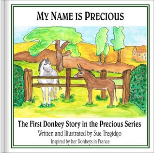 My Name is Precious (The Precious Series)  by  Sue Tregidgo