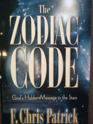 The Zodiac Code Chris Patrick