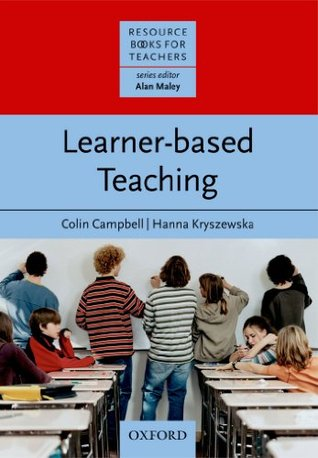 Learner-based Teaching (Resource Books for Teachers) Colin       Campbell