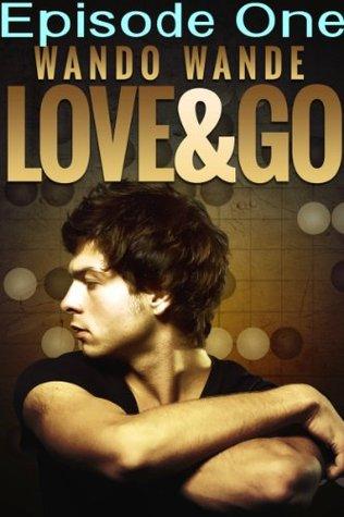 Love and Go  by  Wando Wande