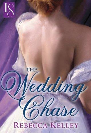 The Wedding Chase (Loveswept)