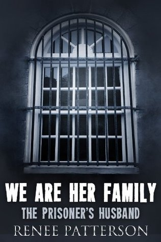 We Are Her Family - (Parts 1 & 2)  by  Renee Patterson