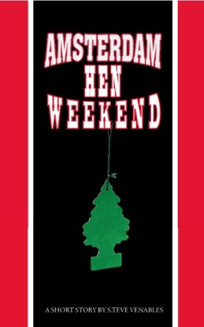 Amsterdam Hen Weekend Stephen Venables